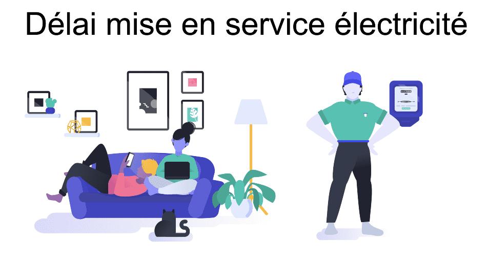 Délai mise en service électricité